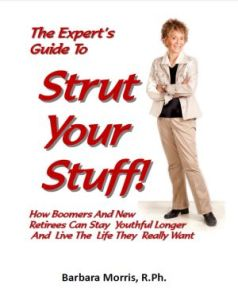 The Expert's Guide To Strut Your Stuff by Barbara Morris